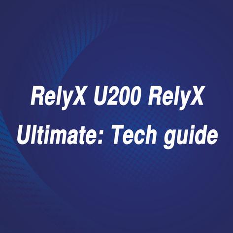 RelyX U200 RelyX Ultimate_Tech guide