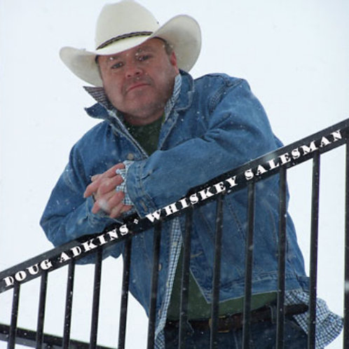"Doug Adkins CD ""Whiskey Salesman"""