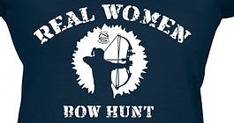 Real Women Hunt - Deer Hunting and Bow Hunting by Never Surrender