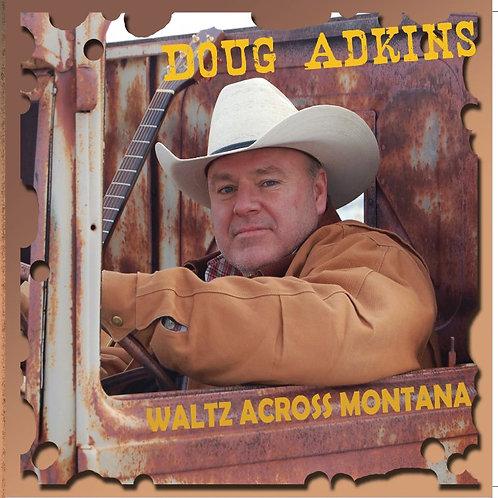 """Doug Adkins CD """"Waltz Across Montana"""""""