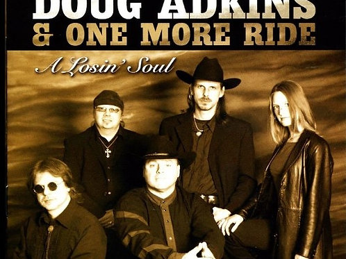 "Doug Adkins CD ""A Losin` Soul"""