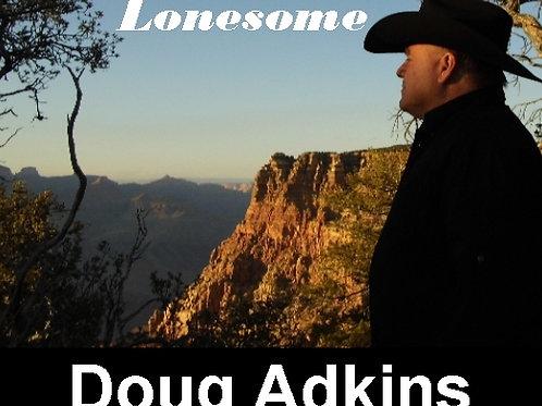 "Doug Adkins CD ""Lonesome"""