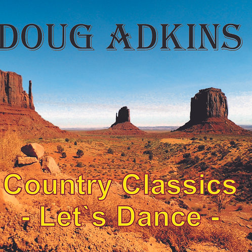 "Doug Adkins CD ""Country Classics - Let`s Dance"""