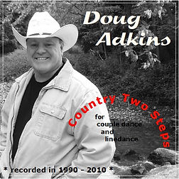 Doug Adkins, Country Two Step, Singer, Songwriter, Artist from Montana USA