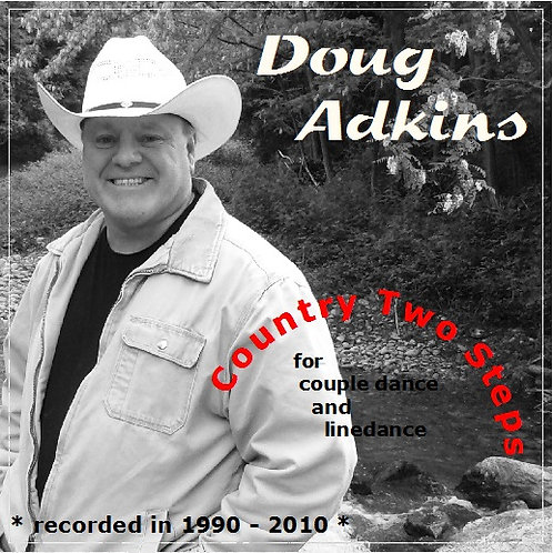 "Doug Adkins CD ""Country Two Step"""