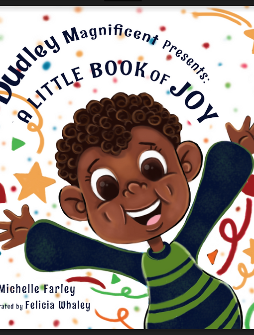 Dudley Magnificent Presents: A Little Book of Joy