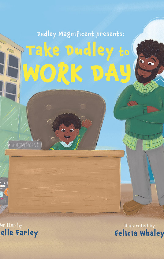 Dudley Magnificent Presents:Take Dudley to Work Day