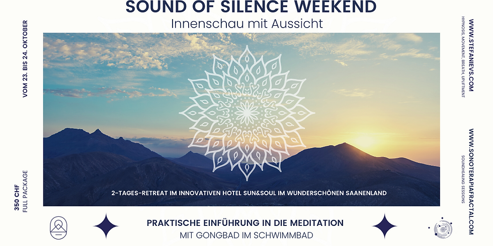 Sound of Silence Weekend