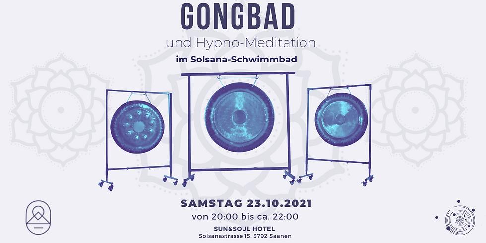 Gongbad und Hypnomeditation (Saanen)