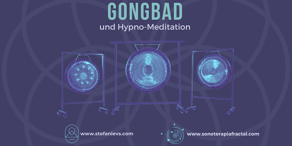 Gongbad und Hypnomeditation
