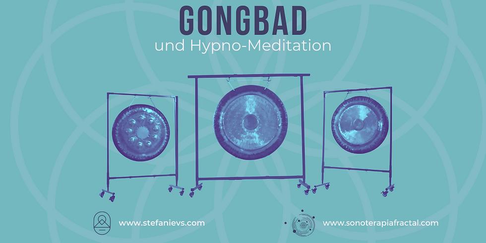 Gongbad und Hypnomeditation (BERN)