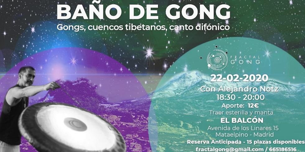 Baño Gong en la Sierra de Guadarrama