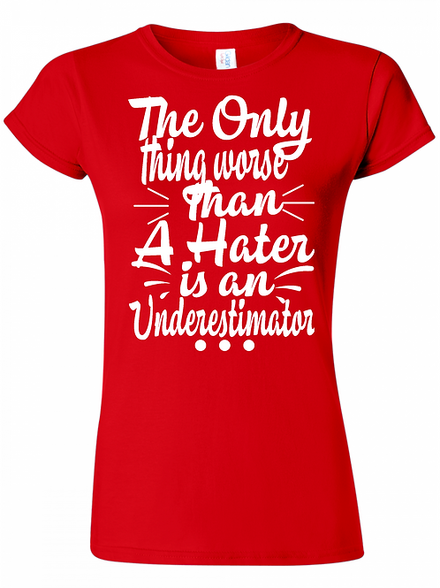 Never Underestimate Me! Red