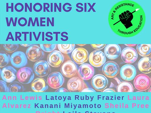 Honoring Six Women Artivists