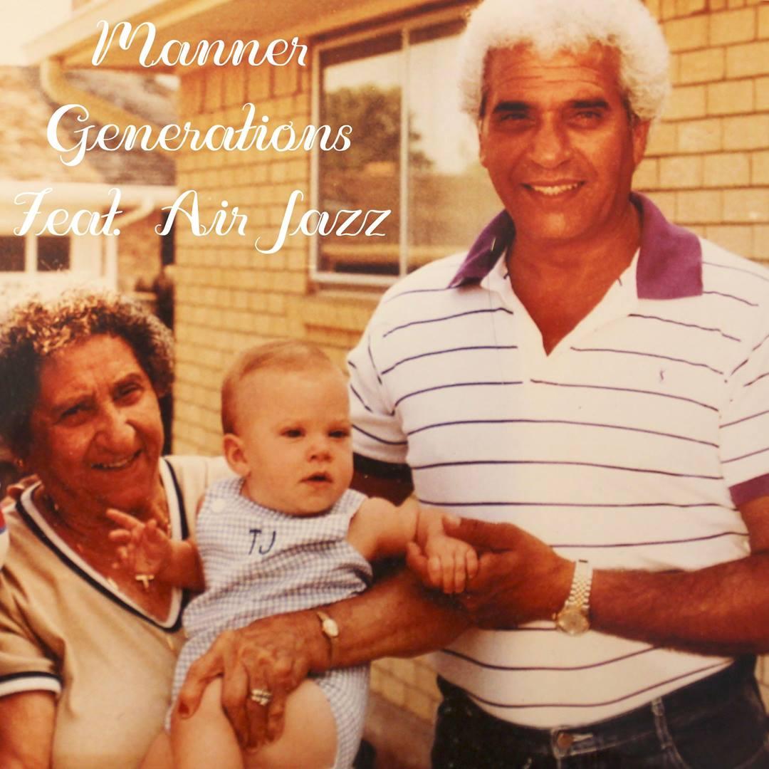 Manner - Generations (Feat: Airjazz)