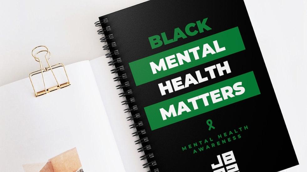Black Mental Health Matters Spiral Notebook - Ruled Line