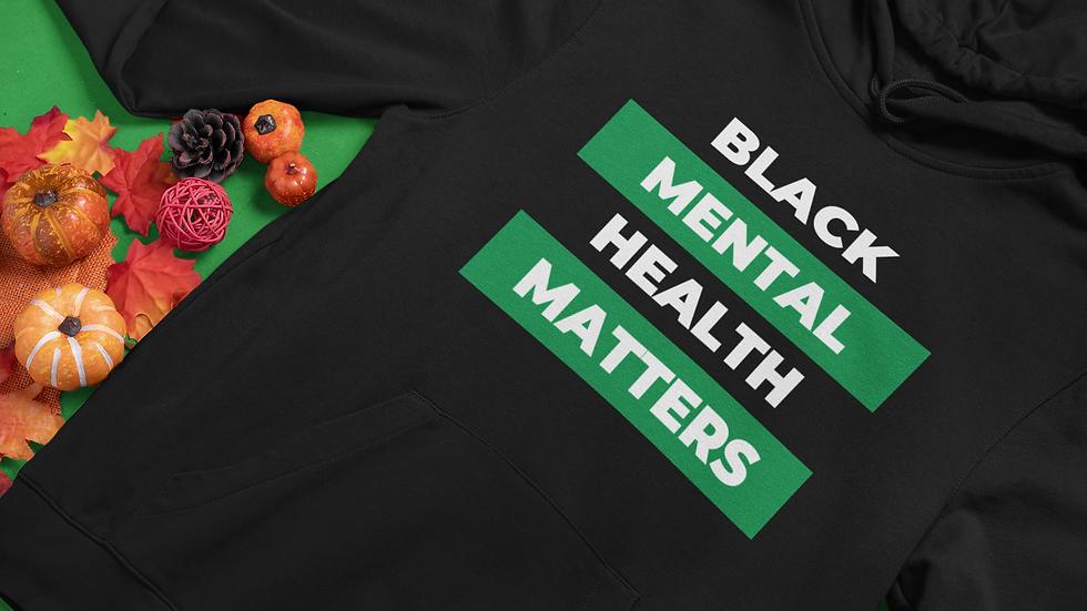 Black Mental Health Matters Unisex Hooded Sweatshirt
