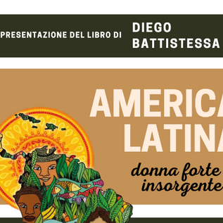 """Web-talk gratuito """"America Latina: donna forte e insorgente"""", 8 luglio ore 18.00"""