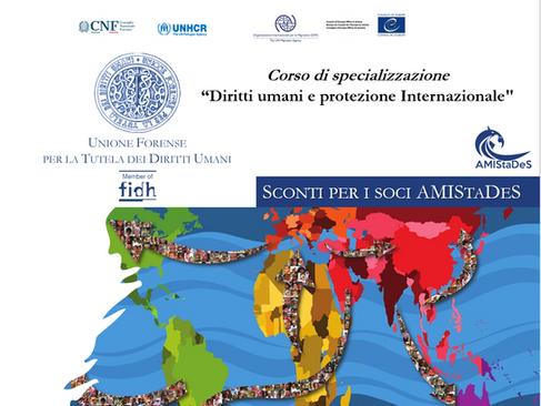 """Corso di specializzazione su """"Diritti umani e protezione Internazionale""""-Sconti per i soci AMIStaDeS"""