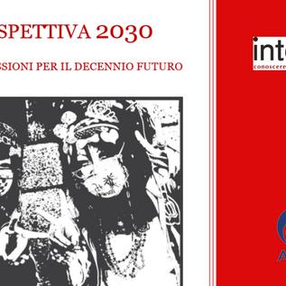 """""""PROSPETTIVA 2030. Idee e riflessioni per il decennio futuro"""""""