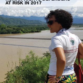 Pubblicato il rapporto 2017 sulla situazione dei difensori dei diritti umani nel mondo