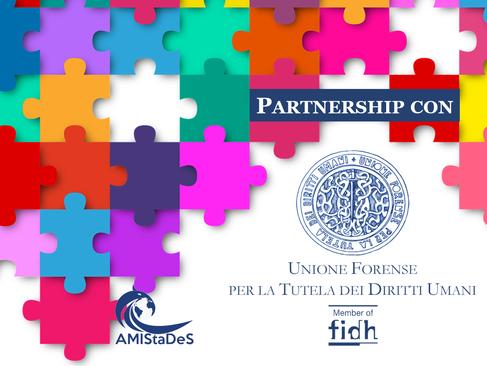 Partnership con l'Unione Forense per la Tutela dei Diritti Umani. Sconti per i soci AMIStaDeS