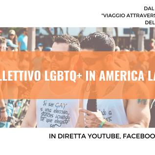 """Webinar gratuito """"Il Collettivo LGBTQ+ in America Latina"""" - 18 Maggio 2021"""