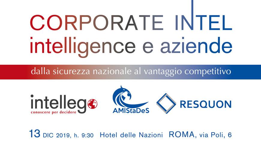 """13 dicembre 2019 - Conferenza """"CORPORATE INTEL-Intelligence e aziende"""""""