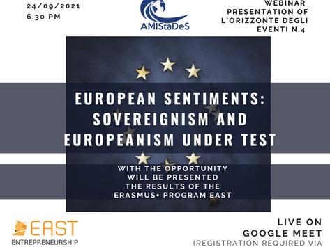 "Webinar ""European sentiments: sovereignism and Europeanism"" and European Project EAST, 24 September"