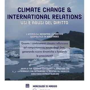 15 maggio 2019 - CLIMATE CHANGE & INTERNATIONAL RELATIONS. Usi e abusi del diritto