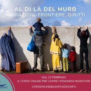 """Corso online """"AL DI LA' DEL MURO. Migrazioni, Frontiere, Diritti."""""""