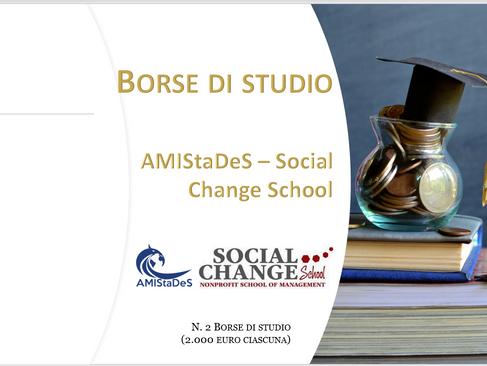 AMIStaDeS garantisce 2 borse di studio (2000 euro ciascuna) per i Master della Social Change School