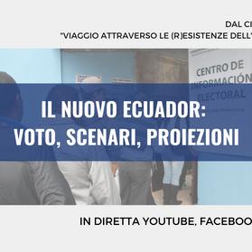 """Webinar gratuito """"Il nuovo Ecuador: voto, scenari, proiezioni"""" - 12 febbraio 2021"""