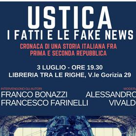 USTICA. I FATTI E LE FAKE NEWS. Cronaca di una storia italiana tra prima e seconda repubblica