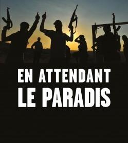 Islam ideologico:tre generazioni attraverso 'En Attendant le Paradis', un saggio di Amélie M. Chelly