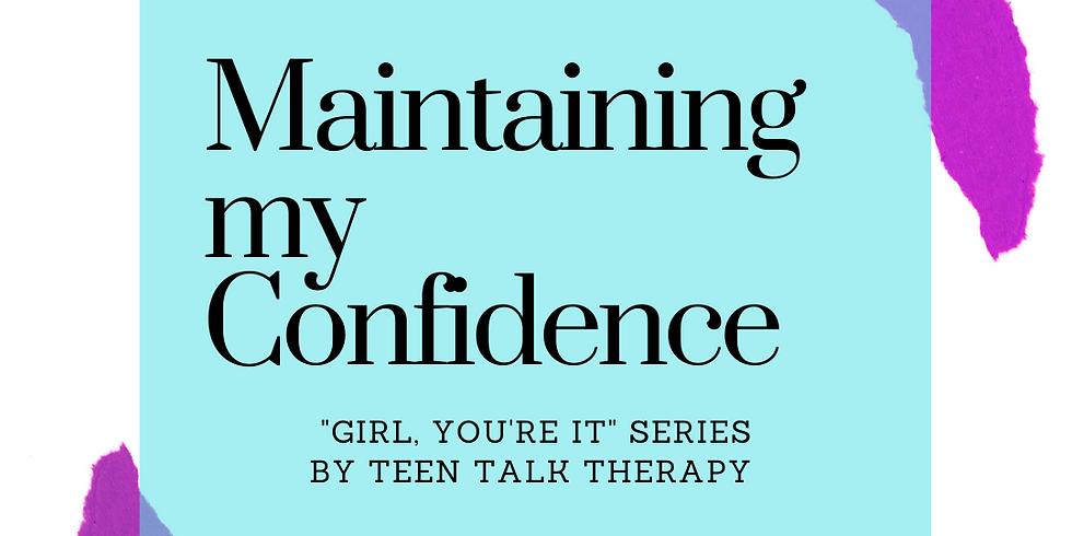 Maintaining my Confidence
