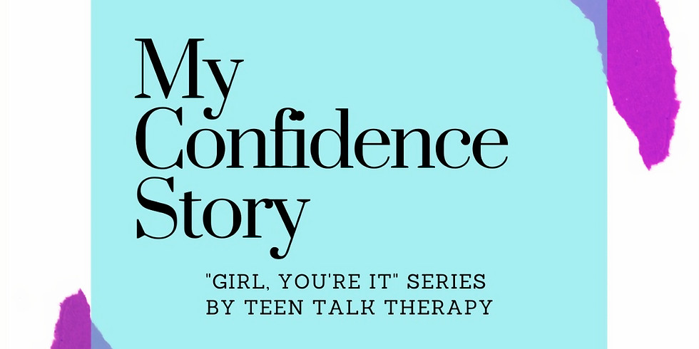 My Confidence Story