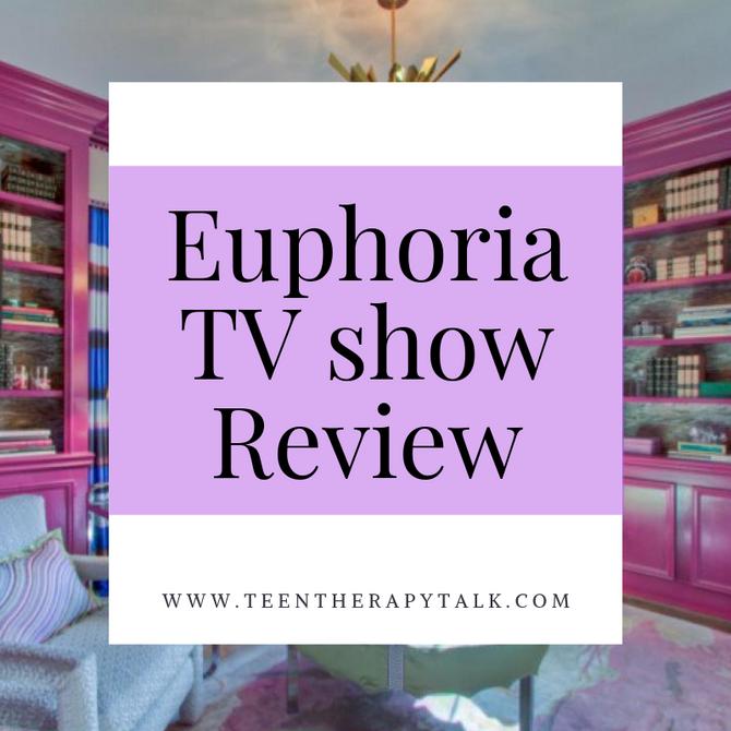 Euphoria Review