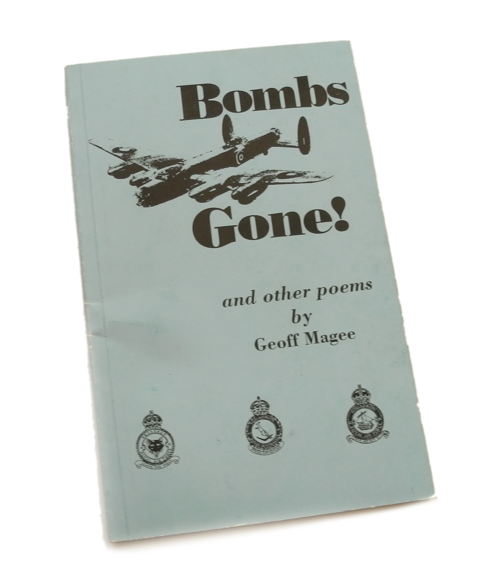 BOMBS GONE signed book