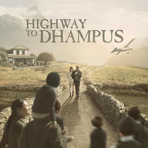 Highway to Dhampus DVD