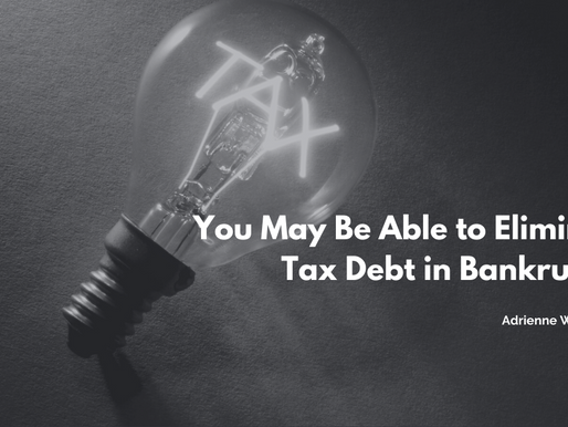 You May Be Able to Eliminate Tax Debt in Bankruptcy