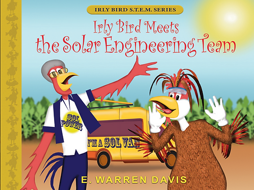 Irly Bird Meets the Solar Engineering Team