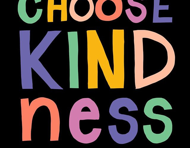 "Titled ""CHOOSE KINDness"" A4 Limited Edit"