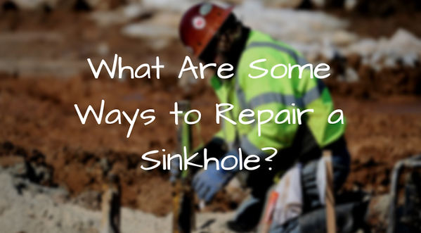 what are some ways to repair a sinkhole