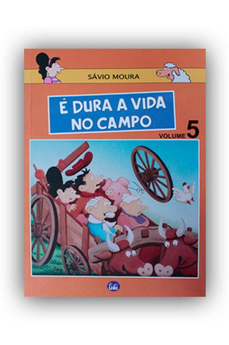 É Dura a Vida No Campo | Volume 5