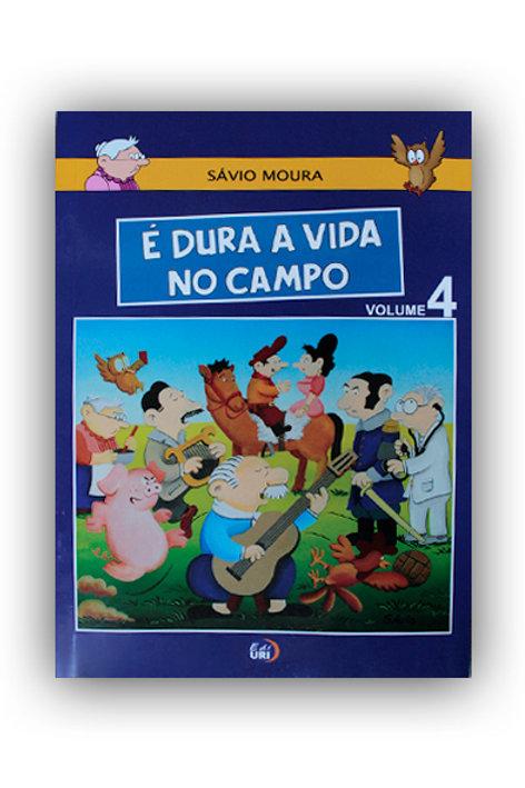 É Dura a Vida No Campo | Volume 4