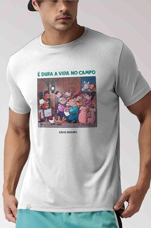 Camiseta É Dura A Vida No Campo