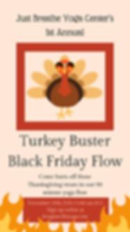 Turkey Buster Flow