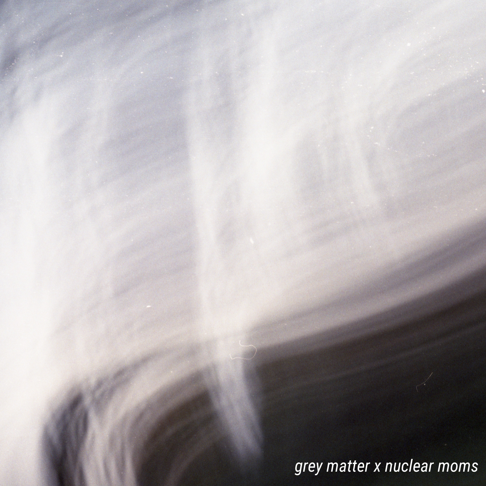Grey Matter x Nuclears Moms split