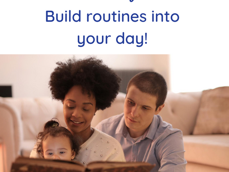 3 Reasons Routines Benefit Your Family